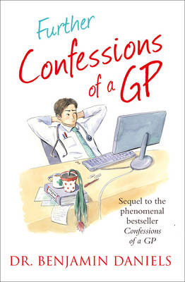 Further Confessions of a GP